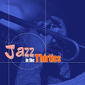 Jazz In The Thirties by Various Artists