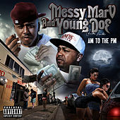 A.M to the P.M by Messy Marv