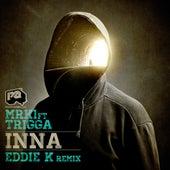 INNA / INNA (Eddie K D&B Remix) by MRK 1