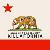 Killafornia - EP by AWOL One