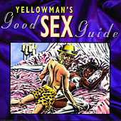 Yellowman's Good Sex Guide by Various Artists