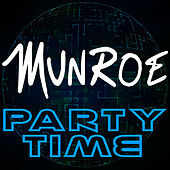 Party Time by Munroe