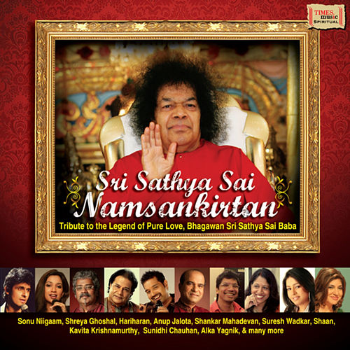 Sri Sathya Sai Namsankirtan by Various Artists