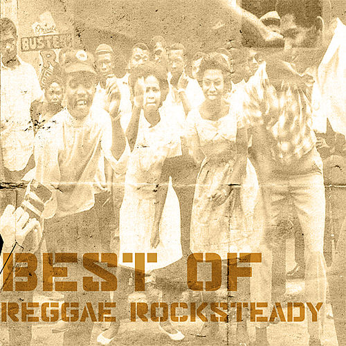 Best Of Reggae Rocksteady Platinum Edition by Various Artists