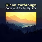 Come And Sit By My Side by Glenn Yarbrough
