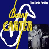 The Early Forties by Benny Carter