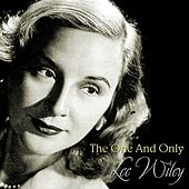 The One And Only Lee Wiley by Lee Wiley