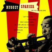 Muggsy Spanier & His Dixieland Band by Muggsy Spanier