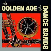 The Golden Age Of Dance Bands by The Poll Winners