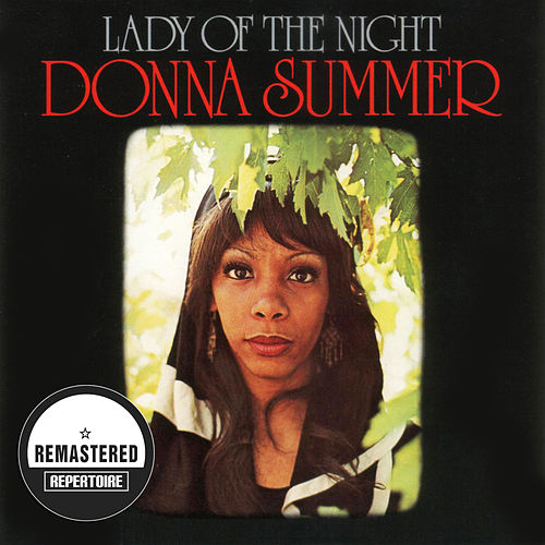 Lady Of The Night (Remastered) by Donna Summer