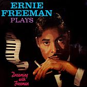 Dreaming With Freeman by Ernie Freeman