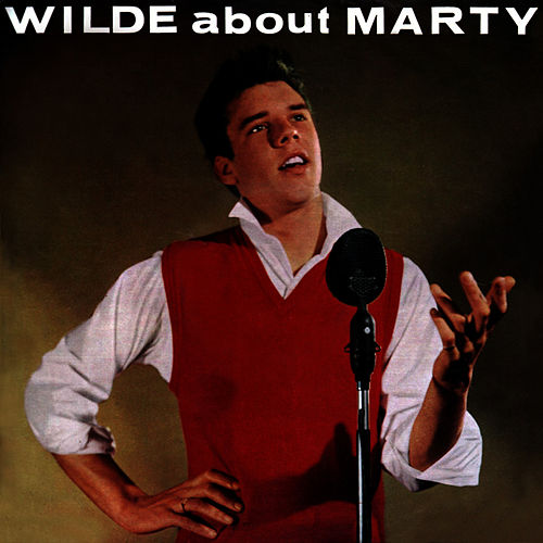 Wilde About Marty by Marty Wilde