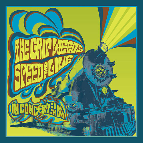 Speed of Live by The Grip Weeds