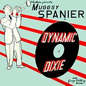 Dynamic Dixie by Muggsy Spanier