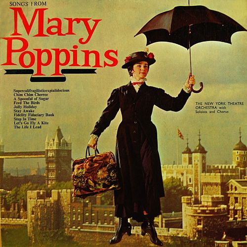 Songs From Mary Poppins by New York Theatre Orchestra...