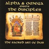 The Sacred Art Of Dub by Alpha & Omega