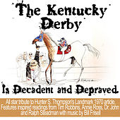 The Kentucky Derby Is Decadent And Depraved von Bill Frisell