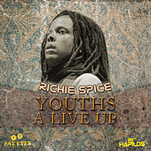 Youths a Live Up by Richie Spice