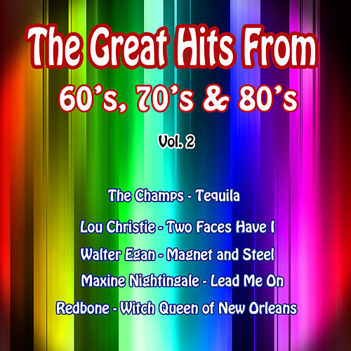 The Great Hits from 60's, 70's & 80's, Vol. 2 by Various Artists