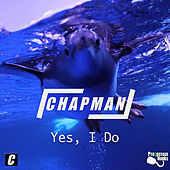 Yes, I Do by Chapman