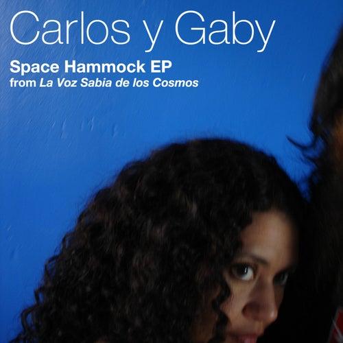 Space Hammock - EP by Carlos Y Gaby