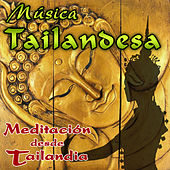 Música Tailandesa. Meditación Desde Tailandia by Relax Around the World Studio