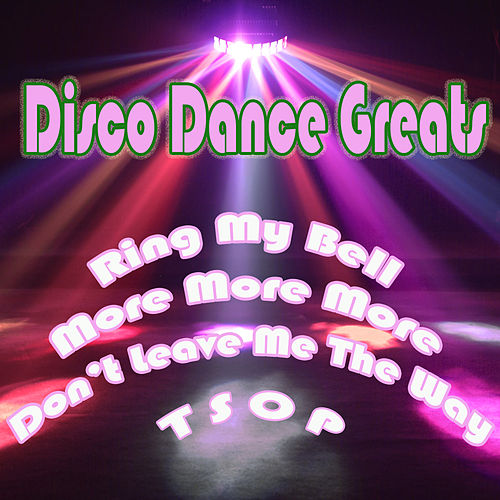 Disco Dance Greats by Various Artists