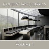 Chillin' Jazz Classics (Vol. 1) by New York Jazz Lounge