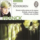 Cesar Franck: Sonate violon piano en la majeur - Prelude, choral et fugue - Prelude, aria et final by Various Artists