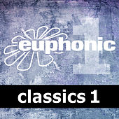 Euphonic Classics Vol 1 by Various Artists