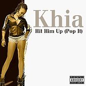 Pop It (feat. Why Me!!) by Khia