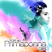 Primadonna Girl by Top 40