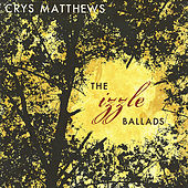The Izzle Ballads by Crys Matthews