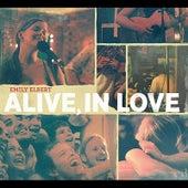 Alive, in Love by Emily Elbert
