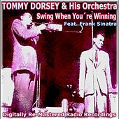 Swing When Youre Winning by Tommy Dorsey