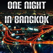 One Night in Bangkok by Disco Fever