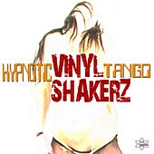 Hypnotic Tango (Special Maxi Edition) by Vinylshakerz