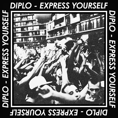 Express Yourself EP by Diplo