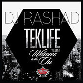 TEKLIFE Vol. 1: Welcome to the Chi by DJ Rashad