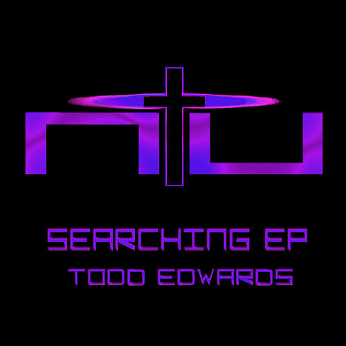 Searching EP by Todd Edwards