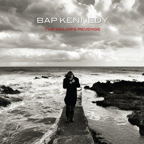 The Sailor's Revenge by Bap Kennedy