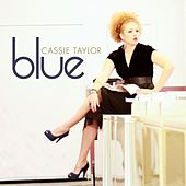 Blue (Original Analog Master) by Cassie Taylor