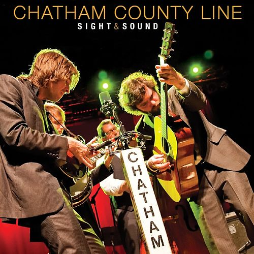 Sight & Sound by Chatham County Line