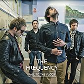 Fall To The Floor by The Frequency