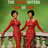 Side By Side by Barry Sisters
