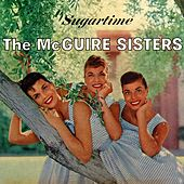 Sugartime by McGuire Sisters