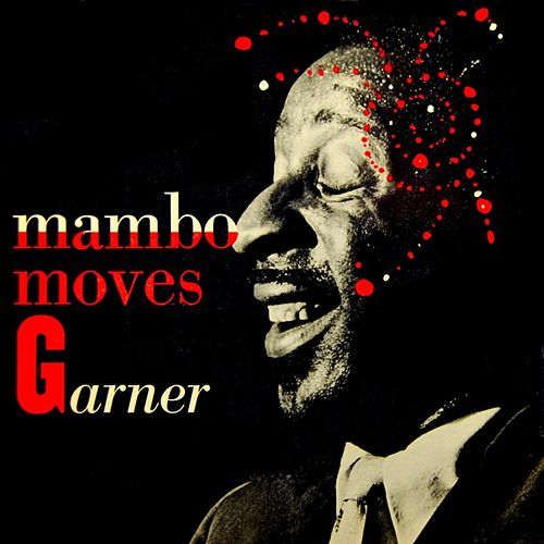 Mambo Moves Garner by Erroll Garner