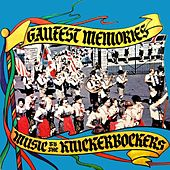 Gaufest Memories by The Knickerbockers