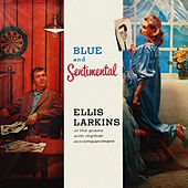 Blue And Sentimental by Ellis Larkins