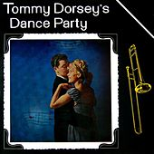 Dance Party by Tommy Dorsey